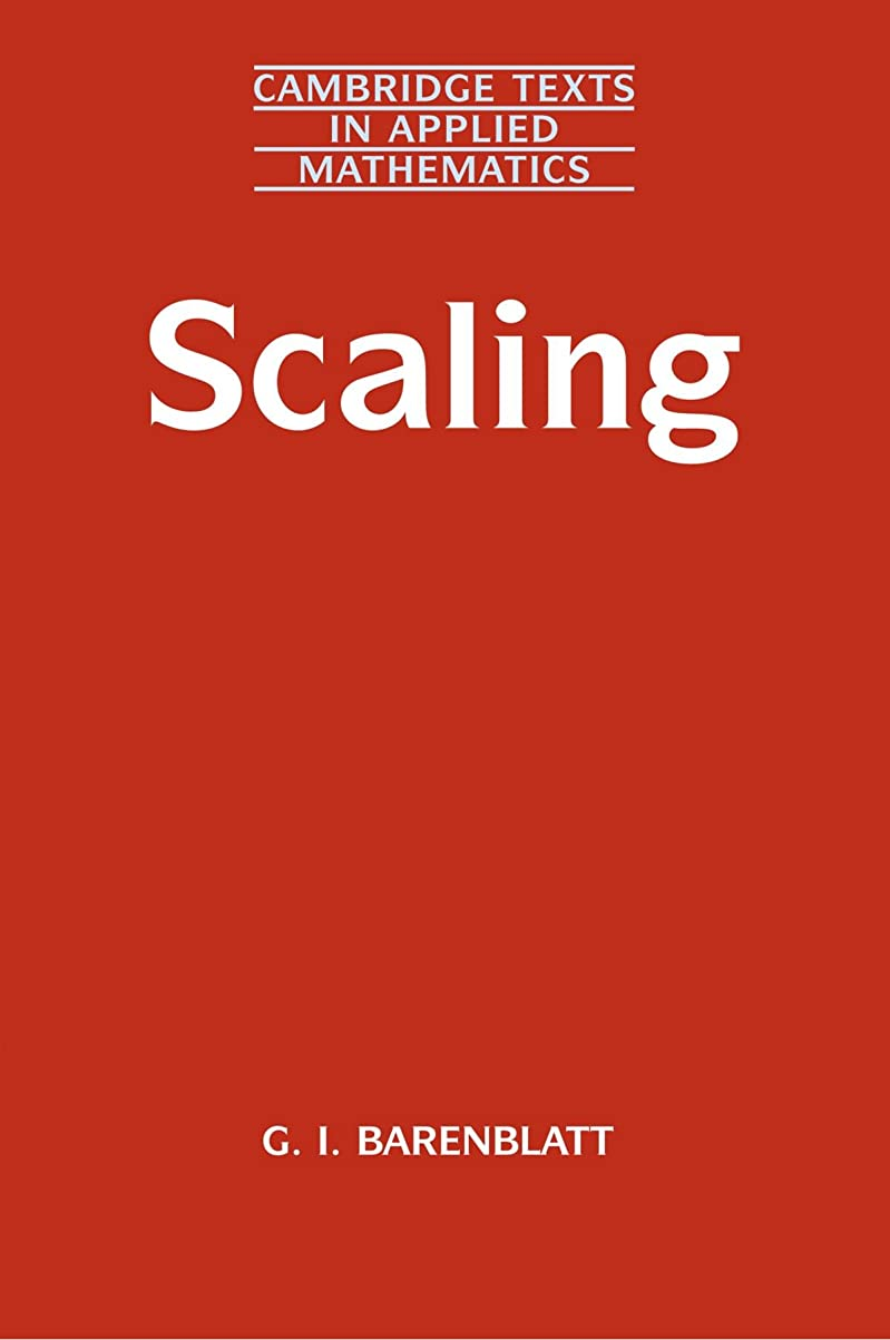 敵対的肺ビジターScaling: Cambridge Texts in Applied Mathematics