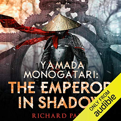 Yamada Monogatari: The Emperor in Shadow audiobook cover art