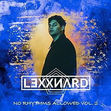 No Rhythms Allowed Vol. 2
