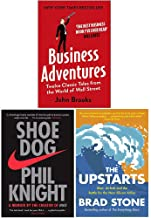 Business Adventures Twelve Classic Tales from the World of Wall Street, Shoe Dog A Memoir by the Creator of Nike, The Upst...