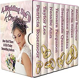 A Wedding She'll Remember by [Patricia Rosemoor, Taylor Lee, Natalie Ann, Tamara Ferguson, Stephanie Queen, Suzanne Jenkins, Alicia Street, Mimi Barbour]