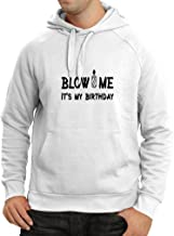 N4090H Hoodie Blow me its My Birthday Gift