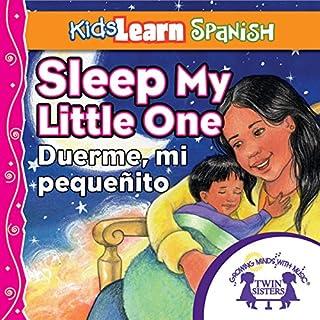 Kids Learn Spanish: Sleep, My Little One (Bedtime Story) cover art