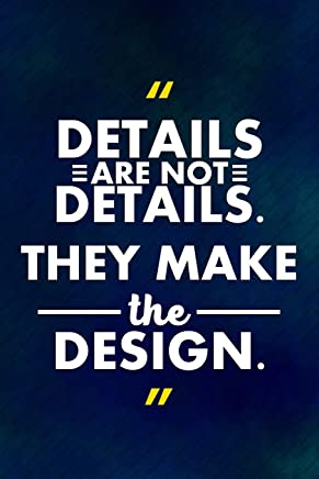 Details Are Not Details They Make The Design: Blank Lined Notebook Journal Diary Composition Notepad 120 Pages 6x9 Paperback ( Design ) Blue