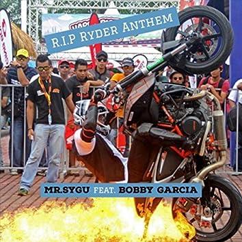 R.I.P Ryder Anthem (feat. Bobby Garcia)