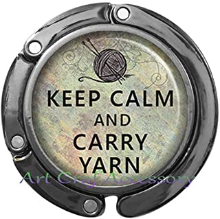 Keep Calm and Carry Yarn Purse Hook, Knitting Purse Hook Knitting Gift Crochet Bag Hook Birthday Gift for Mom Knitting Bag Hook,RN382 (G3)