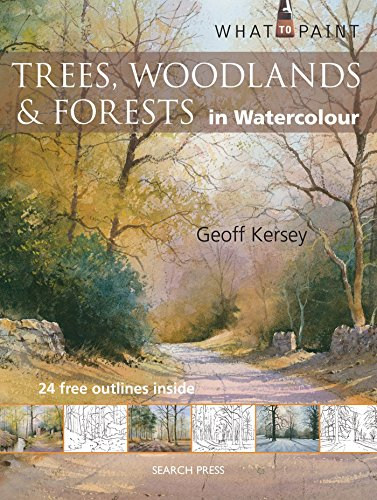 Trees, Woodland & Forests in Watercolour (What to Paint)