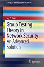 Group Testing Theory in Network Security: An Advanced Solution (SpringerBriefs in Optimization)