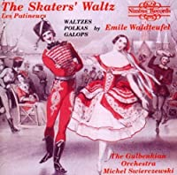 The Skaters' Waltz : Les Patineurs by Swierczewski (1992-12-02)