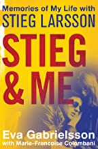Stieg and Me: Memories of my Life with Stieg Larsson (English Edition)