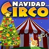 Navidad en el Circo. Música y Canciones Infantiles