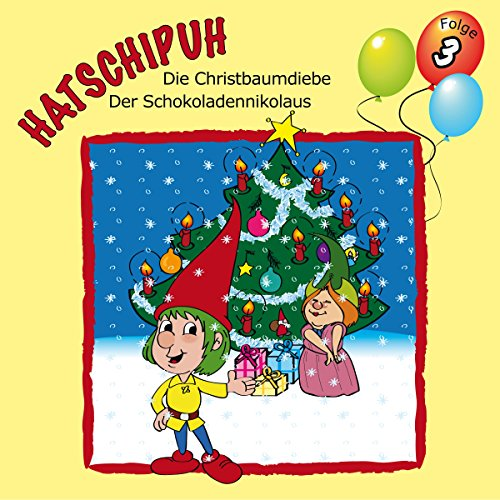 Die Christbaumdiebe / Der Schokoladennikolaus audiobook cover art