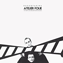 Atelier folie (Lost Demos and Unreleased Masters 1983-1986)