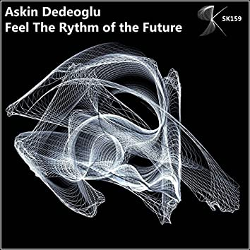Feel the Rhythm of the Future