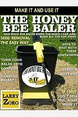 The Honey Bee Baler Kindle Edition