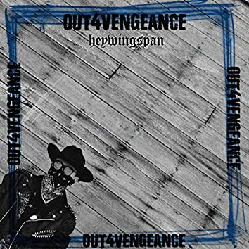 Out4Vengeance