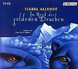 Isabel Allende: Im Reich des Goldenen Drachen