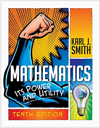Compare Textbook Prices for Mathematics: Its Power and Utility 10 Edition ISBN 9781111577421 by Smith, Karl J.