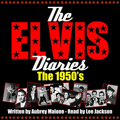The Elvis Diaries - The 1950's audiobook cover art