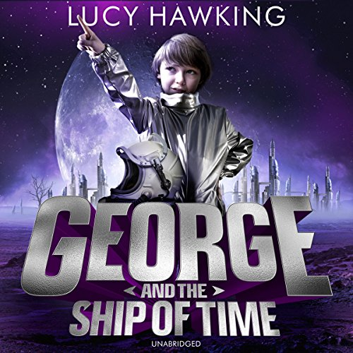 George and the Ship of Time audiobook cover art