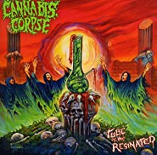 Tube of the Resinated by Cannabis Corpse (2013-09-10)