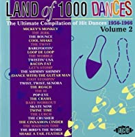 Land Of 1000 Dances, Volume 2: 1956-1966 by Various Artists (2002-04-16)