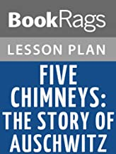 Lesson Plans Five Chimneys: The Story of Auschwitz