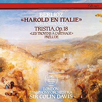 Berlioz: Harold In Italy; Tristia; Les Troyens à Carthage - Prelude