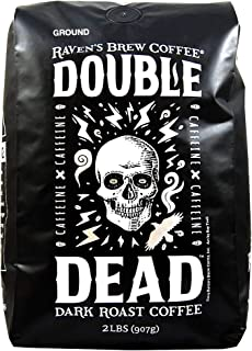 Raven's Brew Coffee - Double Dead - Dark Roast, Naturally High Caffeine (Ground, 2 lb)