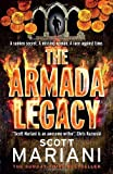 The Armada Legacy (Ben Hope, Book 8) by Scott Mariani(2016-11-17)