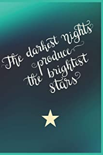 The Darkest Nights Produce the Brightest Stars: Gifts for Girls Sketching Diary Turquoise Motif with Writing Prompts