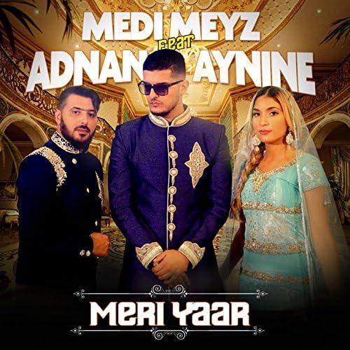 Medi Meyz feat. Adnan Sami & Aynine