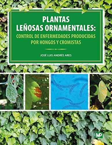 Plantas leñosas ornamentales: control de enfermedades