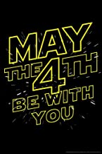 May The 4th Be with You Movie Humor Poster - 12x18 Movie 12x18 inches Multi 299645