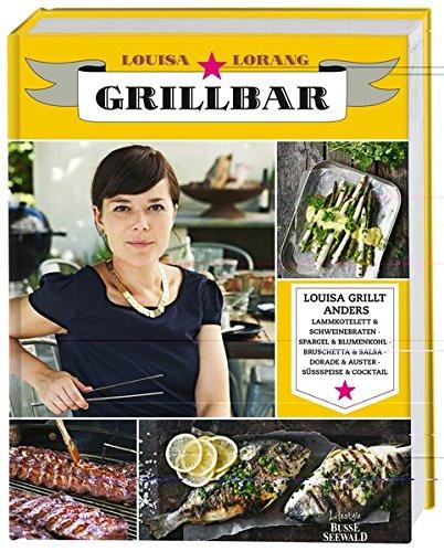 Grillbar: Louisa grillt anders