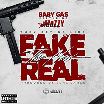 Fake the New Real (feat. Mozzy) - Single