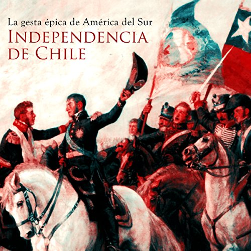 Independencia de Chile cover art