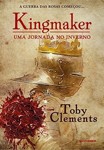 Uma jornada no inverno (Kingmaker Livro 1)