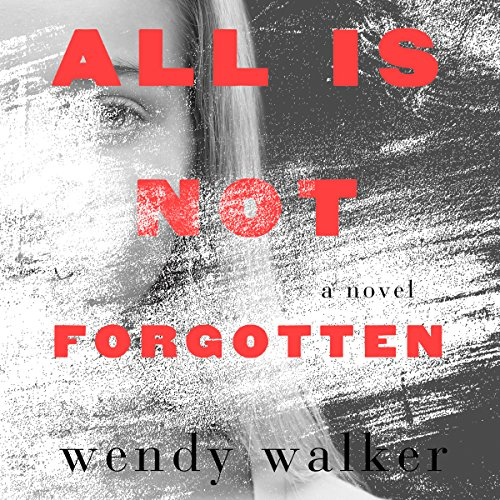 All Is Not Forgotten audiobook cover art