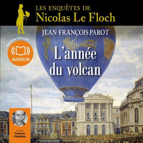 L'année du volcan (Les enquêtes de Nicolas Le Floch 11) audiobook cover art