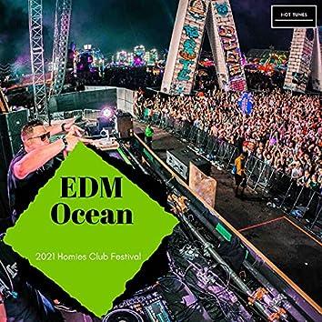 EDM Ocean - 2021 Homies Club Festival