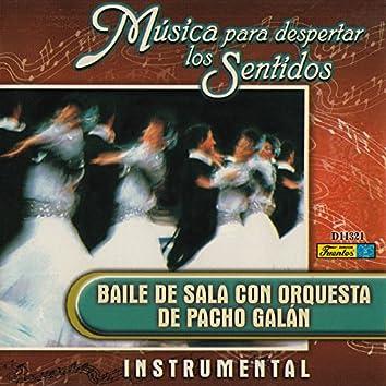 Musica para Despertar los Sentidos - Baile de Sala Con Orquesta
