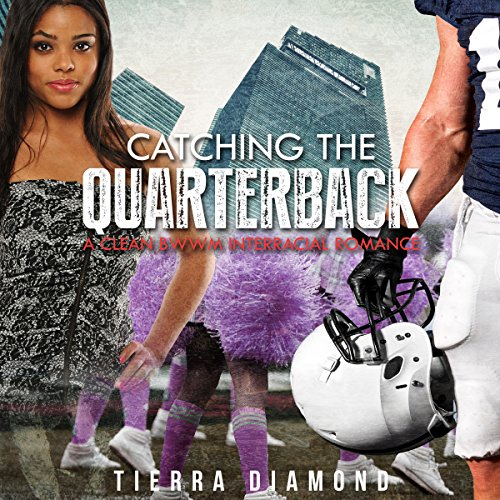 BWWM Romance: Catching the Quarterback audiobook cover art