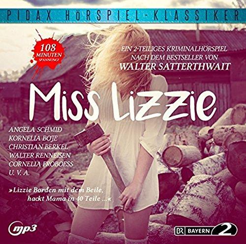 Miss Lizzie / Das komplette 2-teilige Kriminalhörspiel nach dem Bestseller von Walter Satterthwait (Pidax Hörspiel-Klassiker)