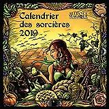 Calendrier des sorcières 2019 - Reconnectez-vous toute l'année à la terre et à l'esprit