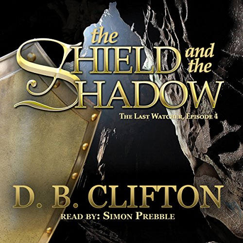 The Shield and the Shadow cover art