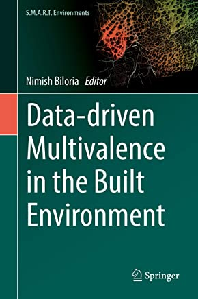 Data-driven Multivalence in the Built Environment (S.M.A.R.T. Environments)