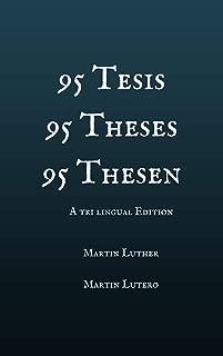 95 Tesis / 95 Theses / 95 Thesen: Edición trilingüe: español - English - Deutsh (Religion & Souls nº 3) (Spanish Edition)