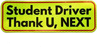 Next2U Funny Student Driver Sign - Bumper Sticker Magnet, New Driver Gifts(Highly Reflective, Durable, Car Safety Caution Gear) Thank You, Next