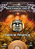Ancient Advanced Technology in Central America [DVD]